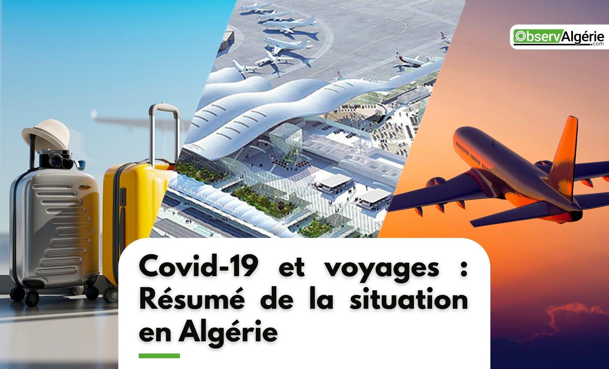 Vols, aéroports, frontières et Covid-19 : La situation en Algérie